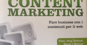 Content Marketing: fare business con i contenuti per il web