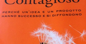 contagioso perchè una idea e prodotto hanno successo libro